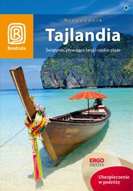 TAJLANDIA świątynie, pływające targi i rajskie plaże PRZEWODNIK BEZDROŻA