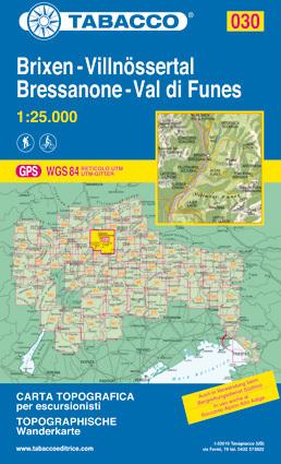 030 BRESSANONE - BRIXEN - VAL DI FUNES - VILLNOSSERTAL mapa turystyczna 1:25 000 TABACCO