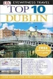 DUBLIN przewodnik turystyczny z mapą TOP10 DK 2015