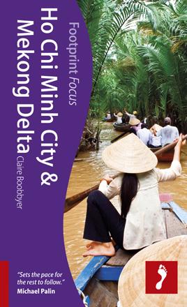 HO CHI MINH CITY I DELTA MEKONGU przewodnik turystyczny FOCUS FOOTPRINT