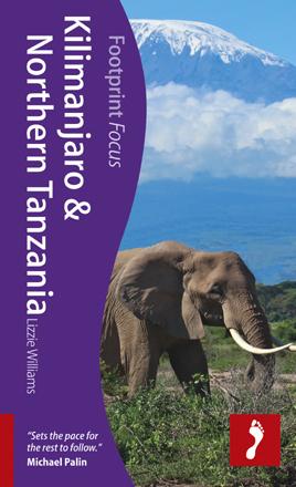 KILIMANDŻARO I PÓŁNOCNA TANZANIA przewodnik turystyczny FOCUS FOOTPRINT