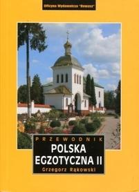 POLSKA EGZOTYCZNA CZĘŚĆ 2 Grzegorz Rąkowski REWASZ 2012
