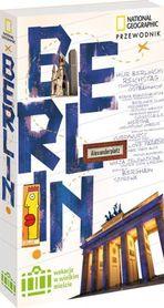 BERLIN Wakacje w wielkim mieście przewodnik NATIONAL GEOGRAPHIC