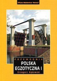 POLSKA EGZOTYCZNA CZĘŚĆ 1 Grzegorz Rąkowski REWASZ 2013