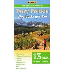 TATRY POLSKIE - WYCIECZKI GÓRSKIE przewodnik turystyczny COMPASS