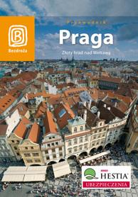 PRAGA Złoty hrad nad Wełtawą przewodnik BEZDROŻA