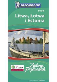 LITWA ŁOTWA I ESTONIA Zielony Przewodnik przewodnik MICHELIN
