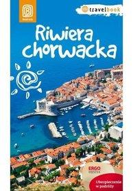 RIWIERA CHORWACKA Travel Book przewodnik BEZDROŻA 2014