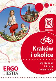 KRAKÓW I OKOLICE Wycieczki i trasy rowerowe przewodnik BEZDROŻA