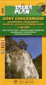 GÓRY CHOCZAŃSKIE mapa turystyczna 1:50 000 TATRAPLAN