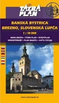 BANSKA BYSTRICA, BREZNO, SLOVENSKA LUPCA plan miasta 1:10 000 TATRAPLAN