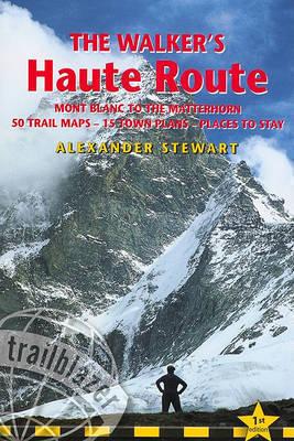The Walker's Haute Route MONT BLANC TO THE MATTERHORN przewodnik TP