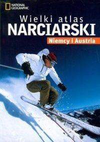 WIELKI ATLAS NARCIARSKI: NIEMCY I AUSTRIA atlas NATIONAL GEOGRAPHIC