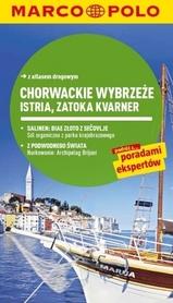 CHORWACJA - ISTRIA - ZATOKA KVARNER przewodnik MARCO POLO